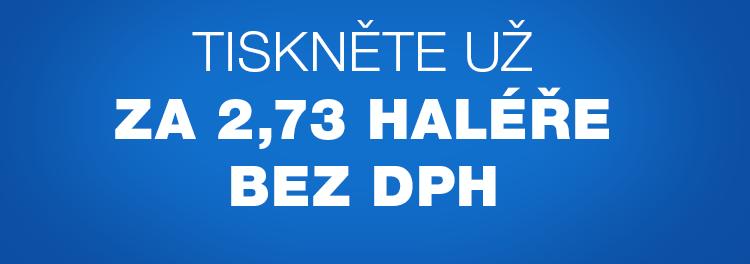 Tiskni už za 2,73 haléře bez dph